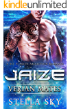 Jaize (Verian Mates) (A Sci Fi Alien Abduction Romance)