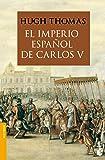 El Imperio Español De Carlos V (1522-1558) (Divulgación. Historia)