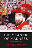 The Meaning of Madness (Eudaimonia series Book 3)