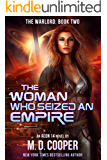 The Woman Who Seized an Empire (The Warlord Book 2)