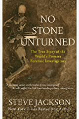 No Stone Unturned: The True Story of the World's Premier Forensic Investigators Kindle Edition