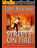 Streets on Fire: Jack Liffey Mystery No. 5