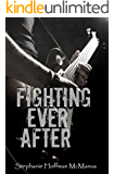 Fighting Ever After (Ever After 3)