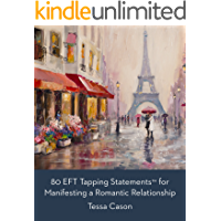 80 EFT Tapping Statements for Manifesting a Romantic Relationship