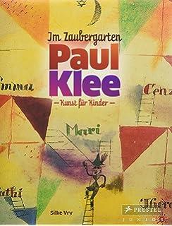 Paul Klee Fur Kinder Eine Werkstatt Amazon De Birgit Brandenburg
