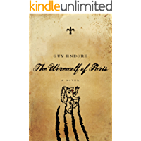The Werewolf of Paris: A Novel (Pegasus Crime) book cover