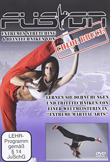 Chloe Bruce - Fusion Extremes Stretching & Beintechniken/Chloe ...