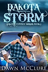 Dakota Storm (Dakota Cowboy Series Book 1) Kindle Edition