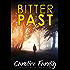 Bitter Past (Ellie Matthews Novels Book 1)