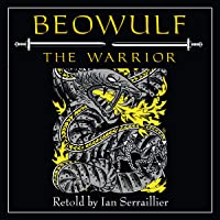 Beowulf the Warrior: Living History Library