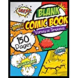 """Blank Comic Book: Draw Your Own Comics - 150 Pages of Fun and Unique Templates - A Large 8.5"""" x 11"""" Notebook and Sketchbook f"""