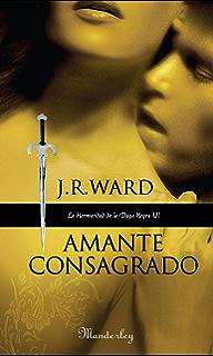 Amante Consagrado (La Hermandad de la Daga Negra 6) (Spanish Edition)