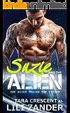 The Alien Trains the Virgin (Alien BDSM Erotica) (Adventures of Suzie and the Alien Book 2)