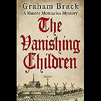 The Vanishing Children (Master Mercurius Mysteries Book 5) (English Edition)