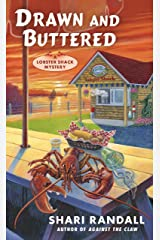 Drawn and Buttered (A Lobster Shack Mystery) Mass Market Paperback