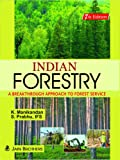 Indian Forestry A Breakthrough Approach to Forest Services 2018 Edition