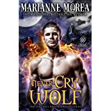 Never Cry Wolf: A Shifter Paranormal Romance - Howls Romance (Sentinel Brotherhood Book 3)