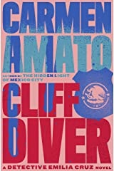 Cliff Diver (Detective Emilia Cruz Book 1)