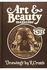 Art & Beauty Magazine: Drawings by R. Crumb: Numbers 1, 2 & 3 Hardcover