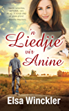 'n Liedjie vir Anine (Afrikaans Edition)