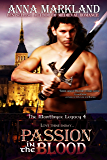 Passion In the Blood (The Montbryce Legacy Medieval Romance Book 4)