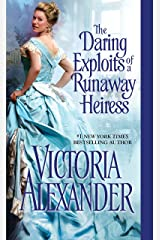 The Daring Exploits of a Runaway Heiress (Millworth Manor Series Book 5) Kindle Edition