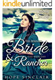 Mail Order Bride: The Desolate Bride & the Wealthy Rancher (A Clean Western Historical Romance)