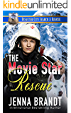 The Movie Star Rescue: A K9 Handler Romance (Disaster City Search and Rescue Book 8)