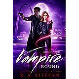 Vampire Bound: Book Two