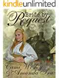 Bride by Request: Historical Western Christian Romance (Brides by Mail Book 2)