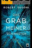 Das Grab meiner Schwester (German Edition)