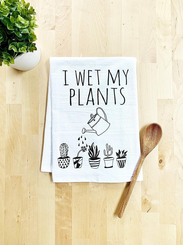 Funny Dish Towel, I Wet My Plants, Flour Sack Kitchen Towel, Sweet Housewarming Gift, Farmhouse Kitchen Decor, White