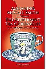 The Peppermint Tea Chronicles (44 Scotland Street Book 13) Kindle Edition