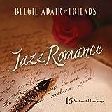 Jazz Romance - A Beegie Adair Collection