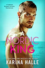 A Nordic King: A Standalone Romance Kindle Edition