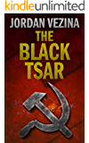 The Black Tsar: A Thriller (Jack Bonafide Book 1)