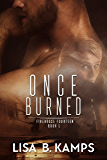 Once Burned (Firehouse Fourteen Book 1) (English Edition)