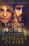 Love Beyond Words (A Scottish Time Travel Romance): Book 9 (Morna's Legacy Series)