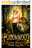 Poisonwood (Poisonwood & Lyric Book 1)