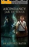Ascendancy Jar of Souls (Ascendancy Legacy Book 2)