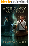 Ascendancy Jar of Souls (Ascendancy Legacy Book 2)
