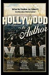 Hollywood vs. The Author Kindle Edition