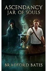 Ascendancy Jar of Souls (Ascendancy Legacy Book 2) Kindle Edition