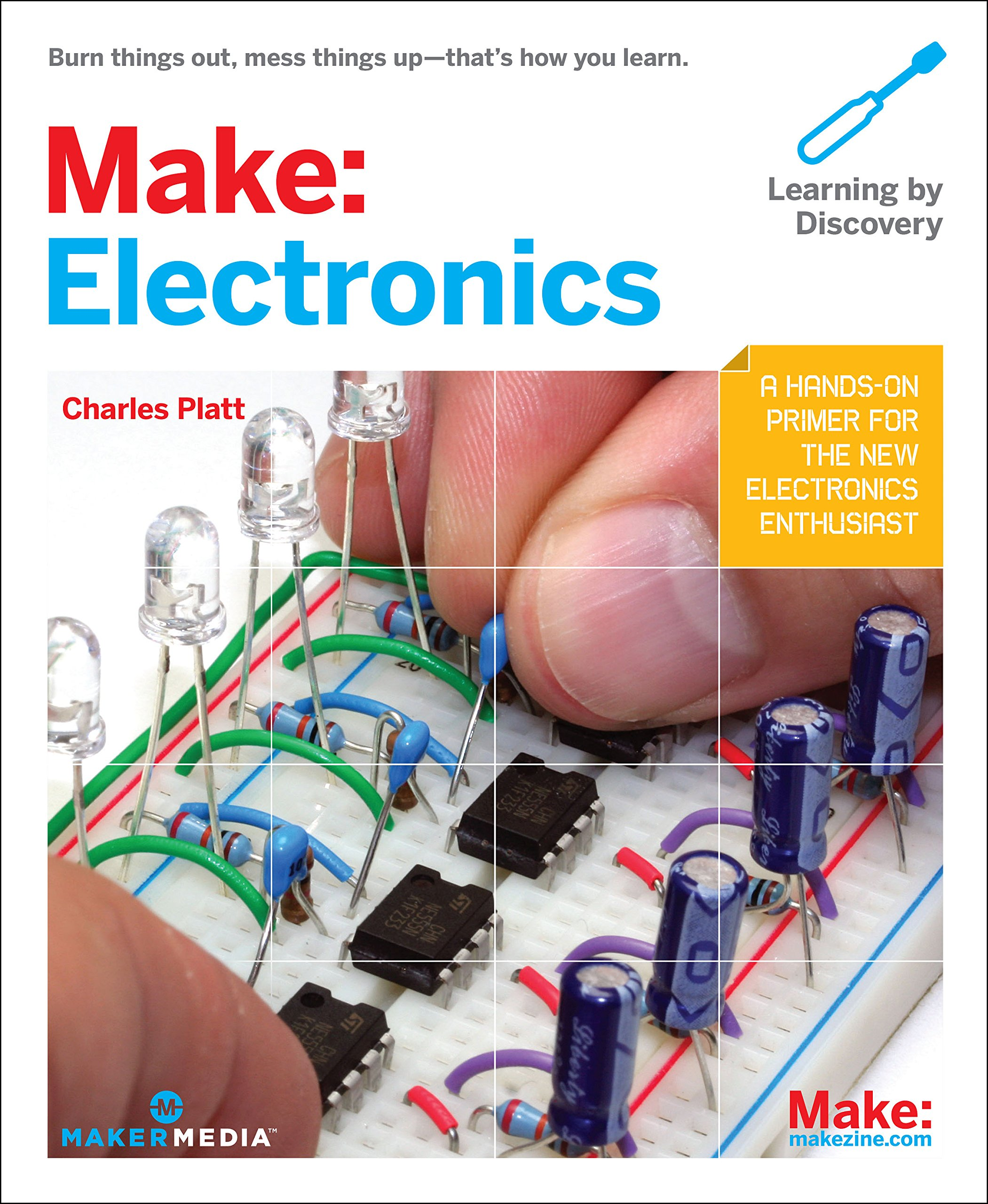 Make Electronics Learning Through Discovery Charles Platt Us Electronic Circuits Tutorials Engineering Hobby Projects 9780596153748 Books