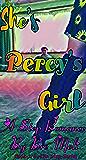 She's Percys' Girl: A Step Romance (The Step Series Book 1)