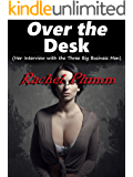 Over the Desk (Her Interview with the Three Big Business Men)