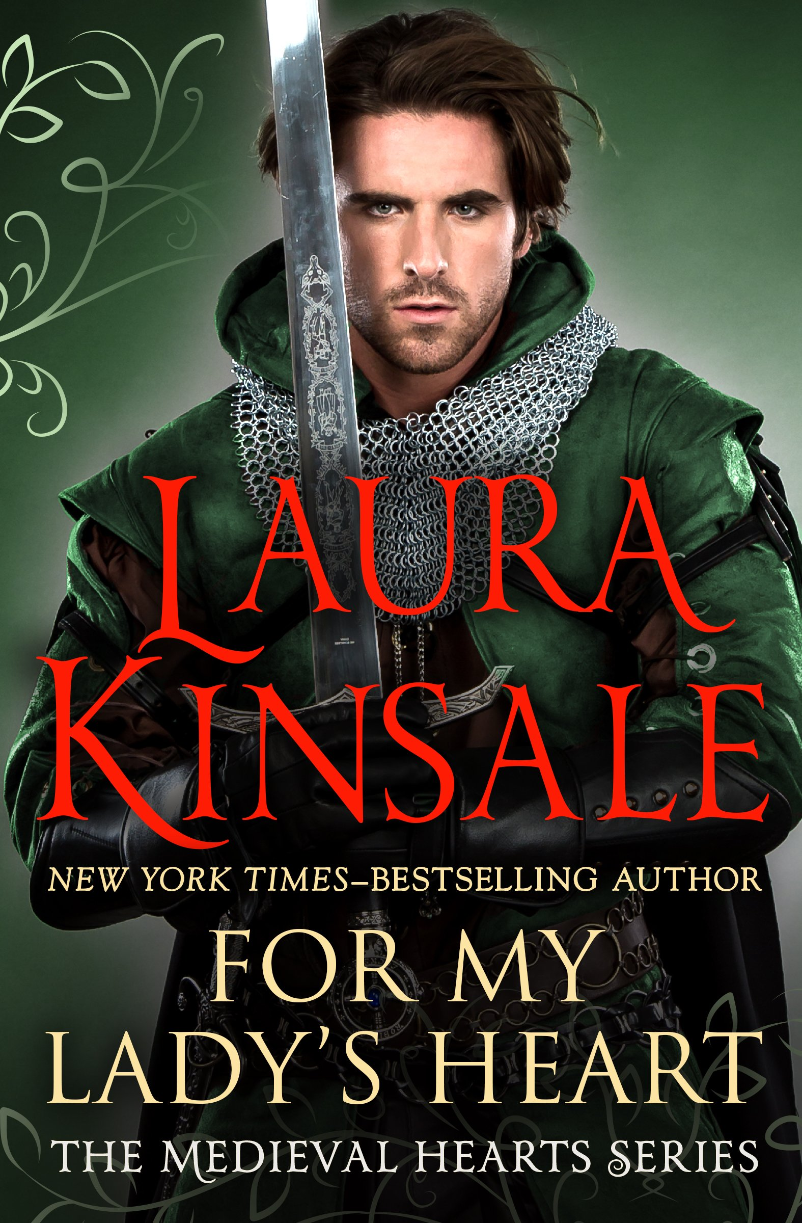 For My Lady's Heart (The Medieval Hearts Series Book 1) por Laura Kinsale