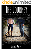 The Journey: a novel about dead ends and new beginnings (The Crowd Series Book 2)