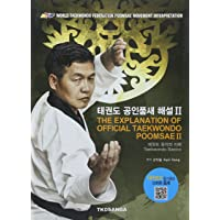 The Explanation of Official Taekwondo Poomsae II