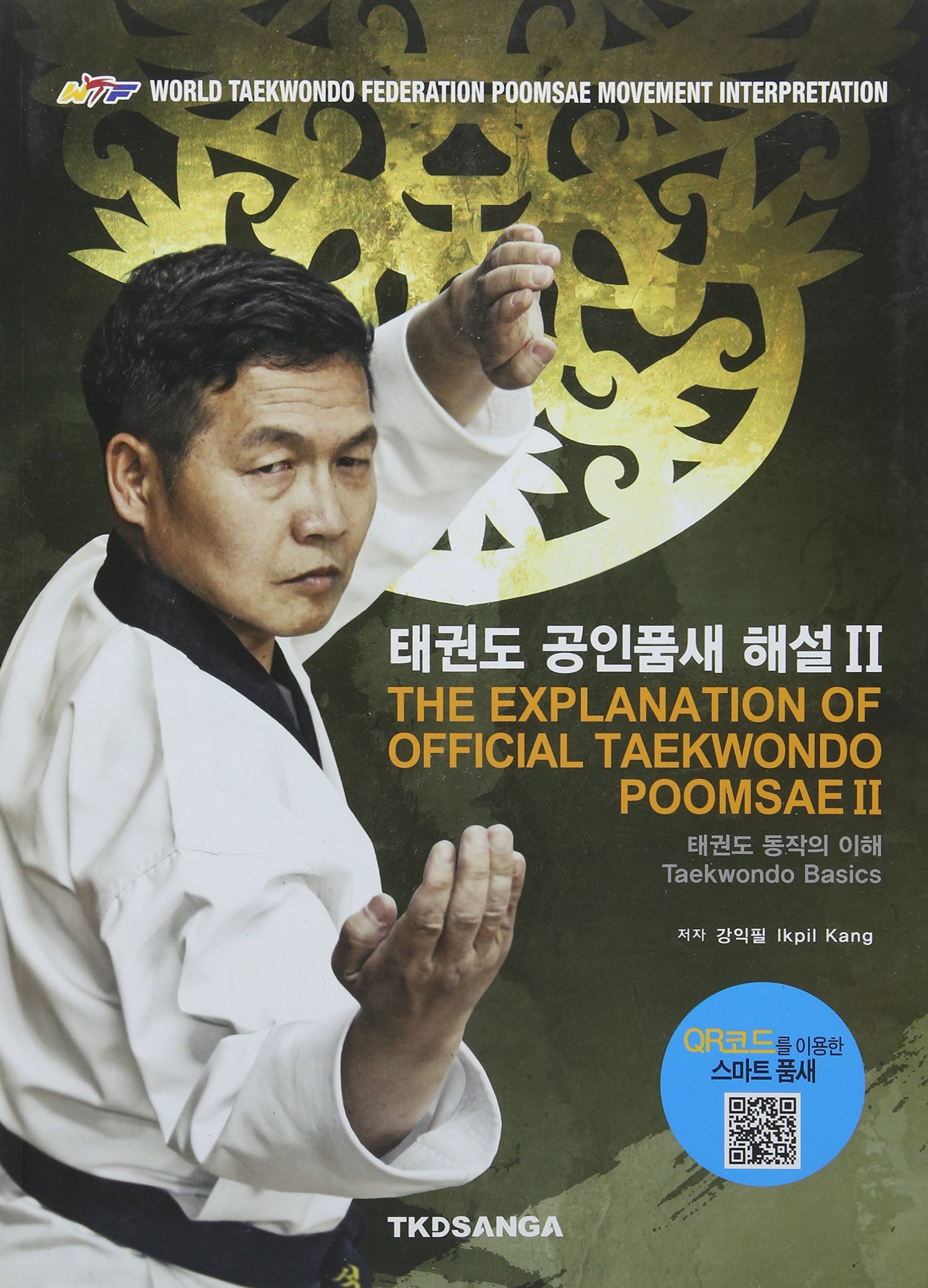 BOOK The Explanation of Official Taekwondo Poomsae English Korean kukkiwon